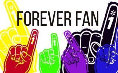 Forever Fan